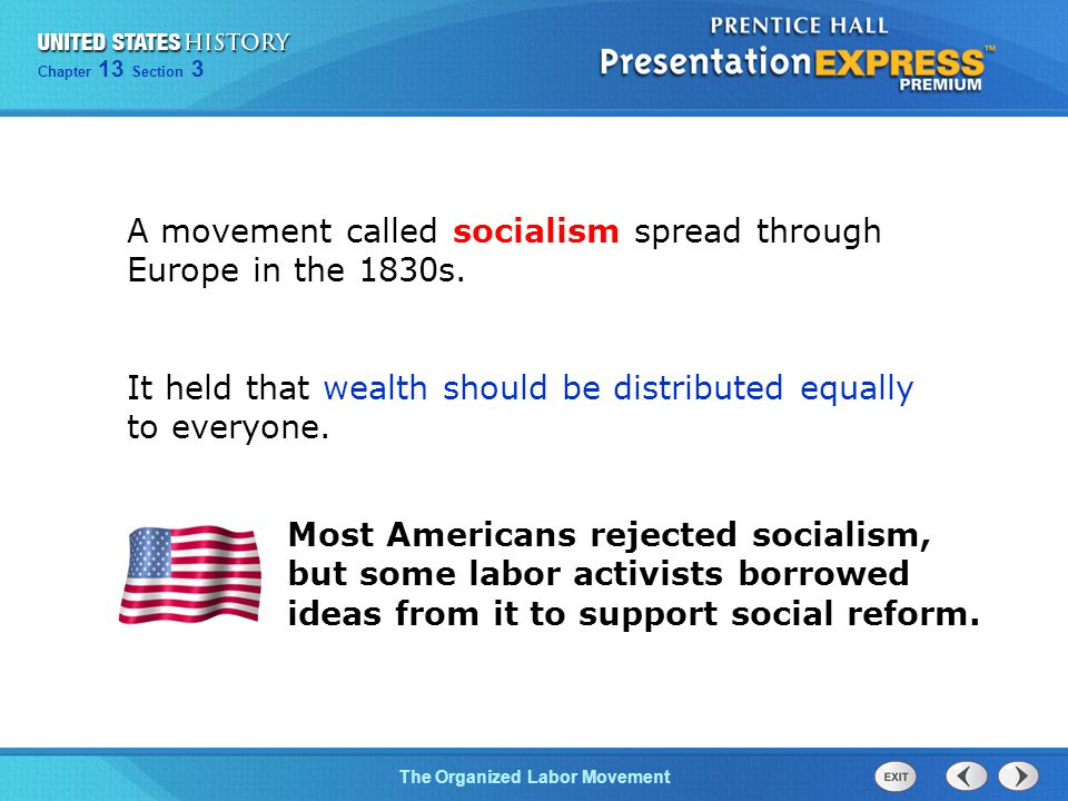 A movement called socialism spread through Europe in the 1830s.
