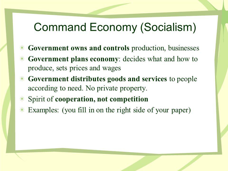 Command Economy (Socialism)