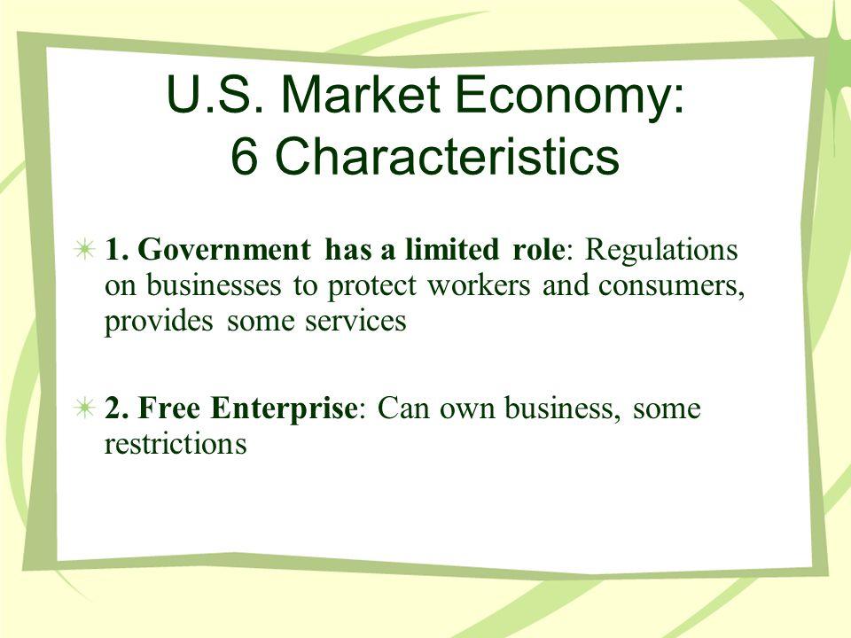 U.S. Market Economy: 6 Characteristics
