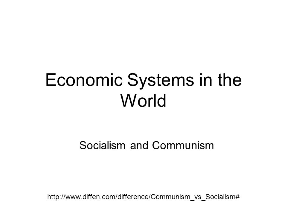 Economic Systems in the World