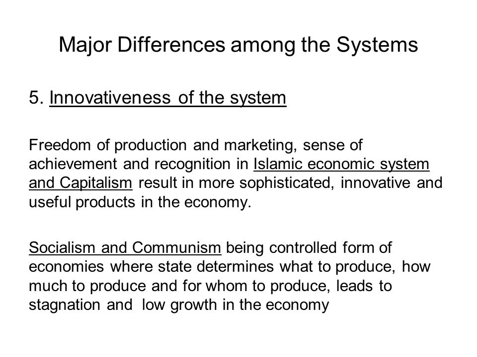 Major Differences among the Systems