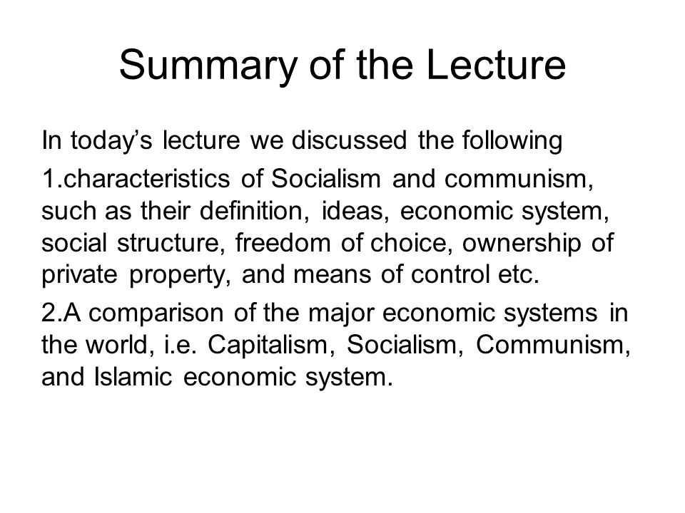 Summary of the Lecture In today's lecture we discussed the following