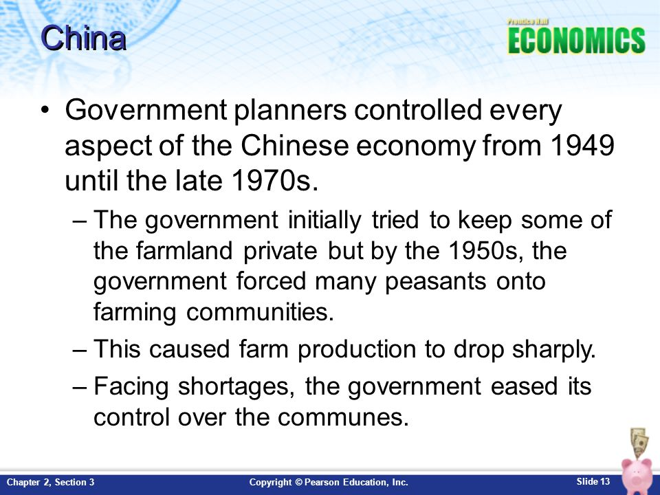 China Government planners controlled every aspect of the Chinese economy from 1949 until the late 1970s.