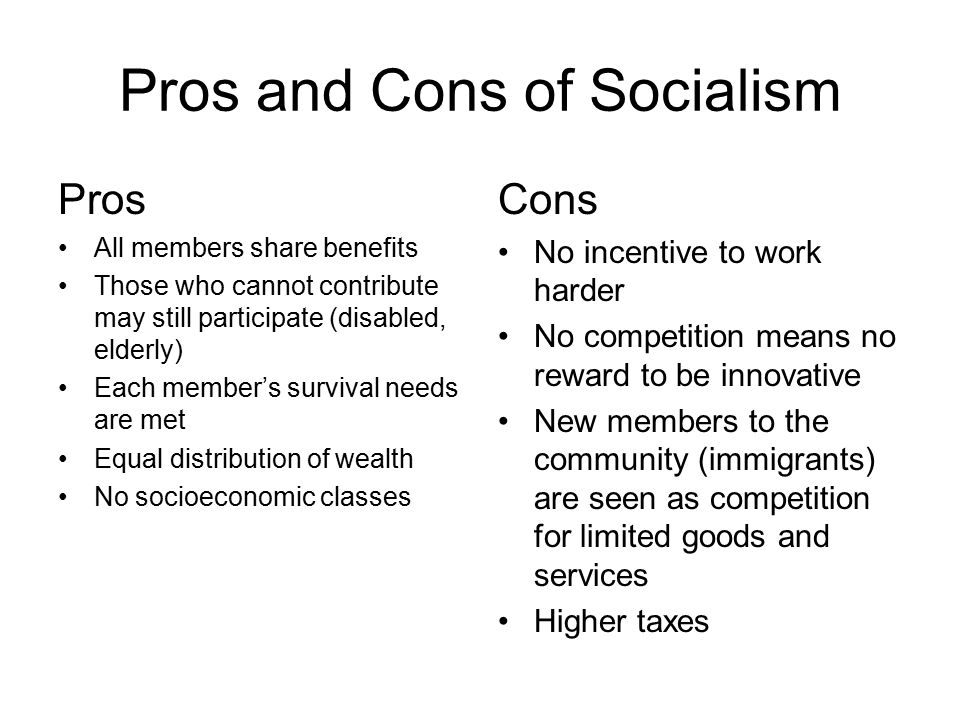 Pros and Cons of Socialism