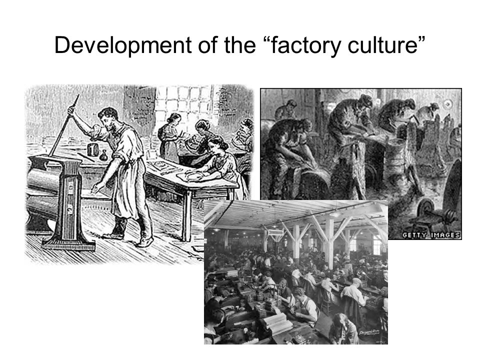 Development of the factory culture