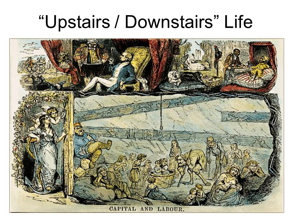 Upstairs / Downstairs Life