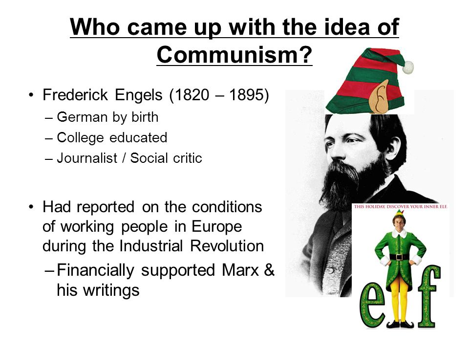 Who came up with the idea of Communism