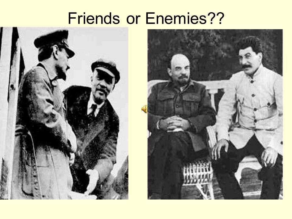 Friends or Enemies