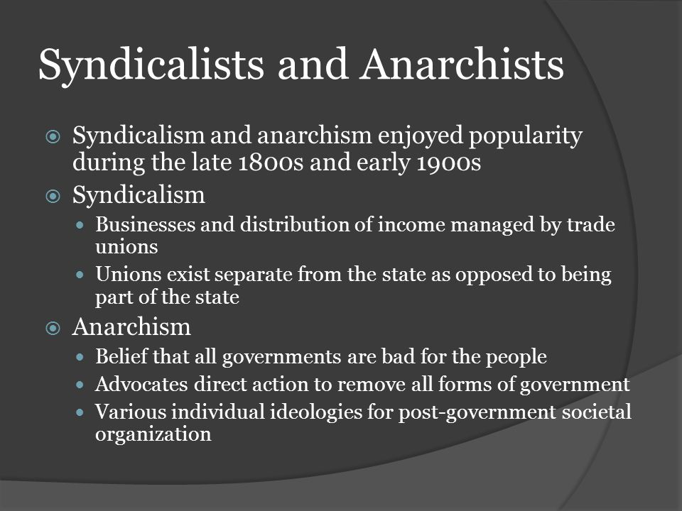 Syndicalists and Anarchists