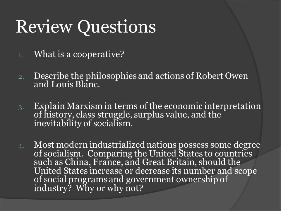 Review Questions What is a cooperative