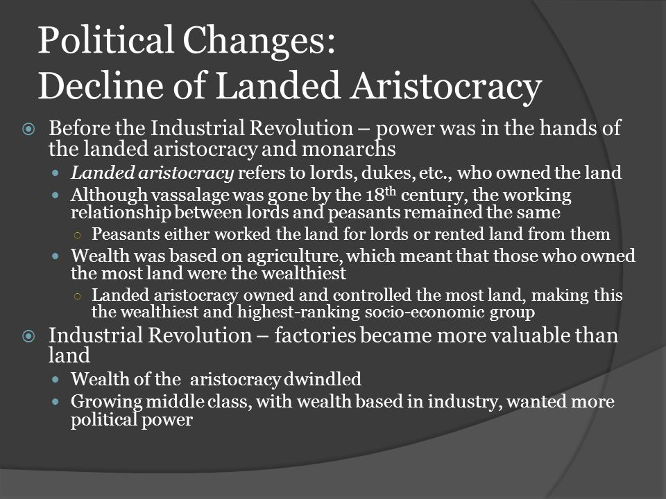 Political Changes: Decline of Landed Aristocracy