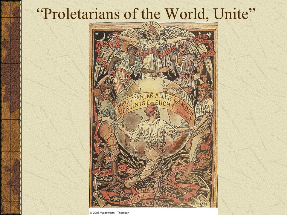 Proletarians of the World, Unite
