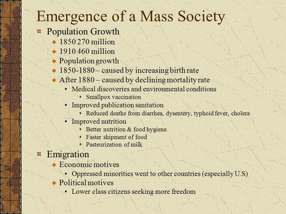 Emergence of a Mass Society