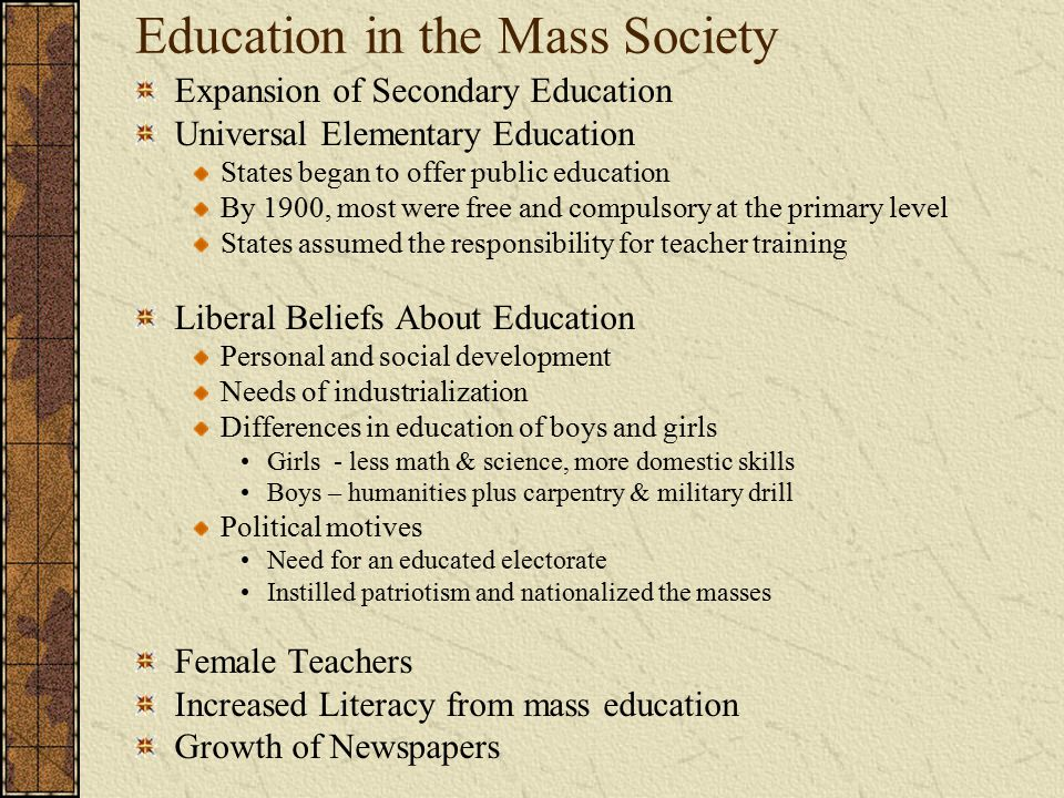 Education in the Mass Society