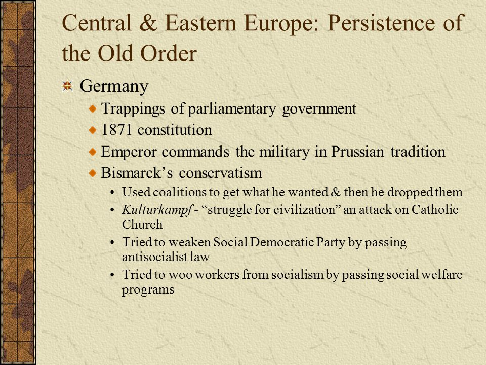 Central & Eastern Europe: Persistence of the Old Order
