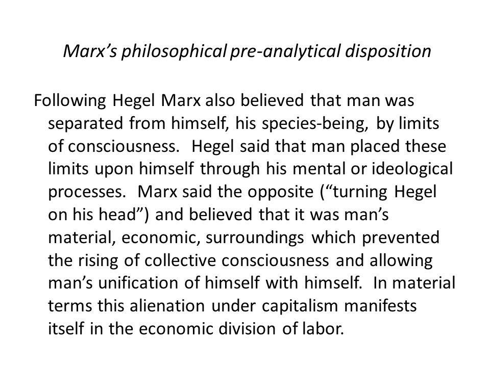 Marx's philosophical pre-analytical disposition