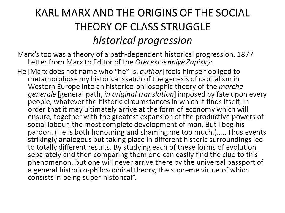KARL MARX AND THE ORIGINS OF THE SOCIAL THEORY OF CLASS STRUGGLE historical progression