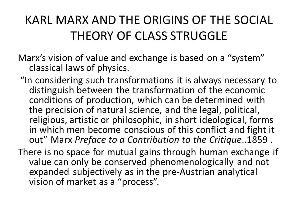 KARL MARX AND THE ORIGINS OF THE SOCIAL THEORY OF CLASS STRUGGLE