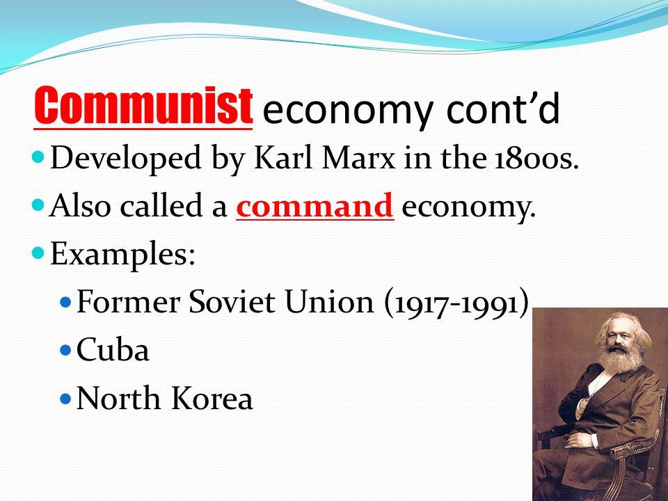 Communist economy cont'd