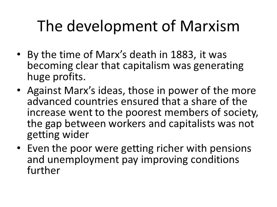 The development of Marxism