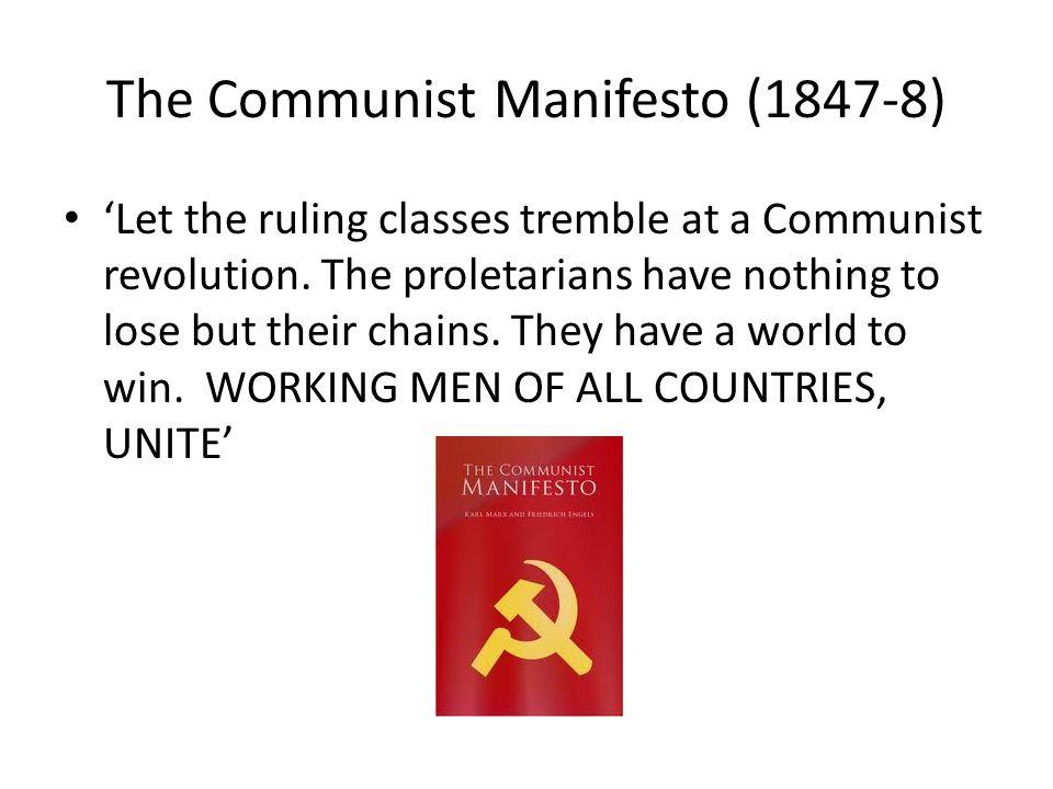 The Communist Manifesto (1847-8)