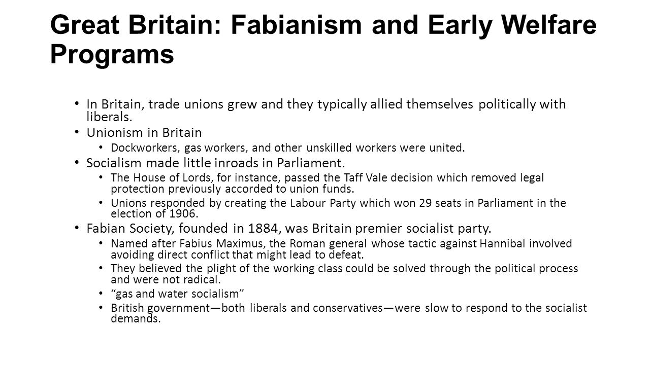 Great Britain: Fabianism and Early Welfare Programs