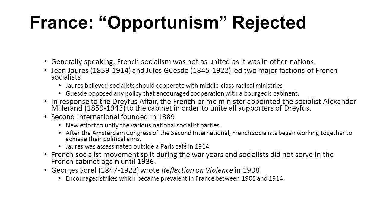 France: Opportunism Rejected