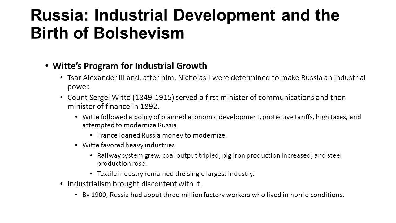 Russia: Industrial Development and the Birth of Bolshevism