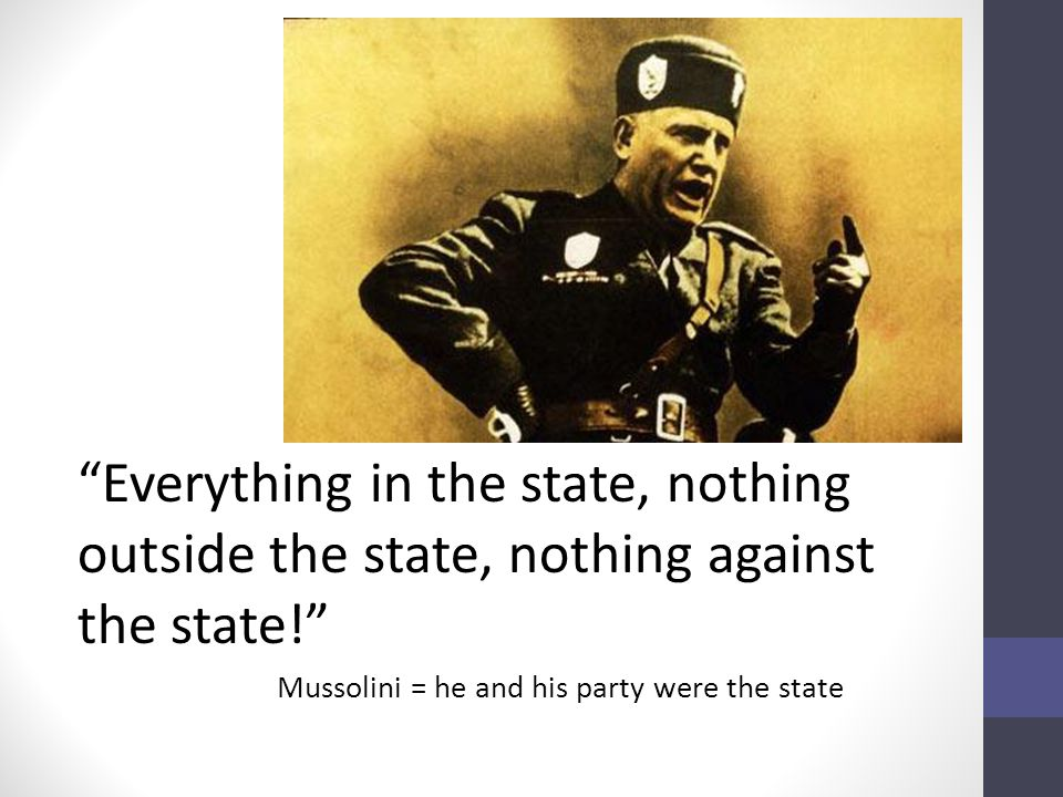 Everything in the state, nothing outside the state, nothing against the state!