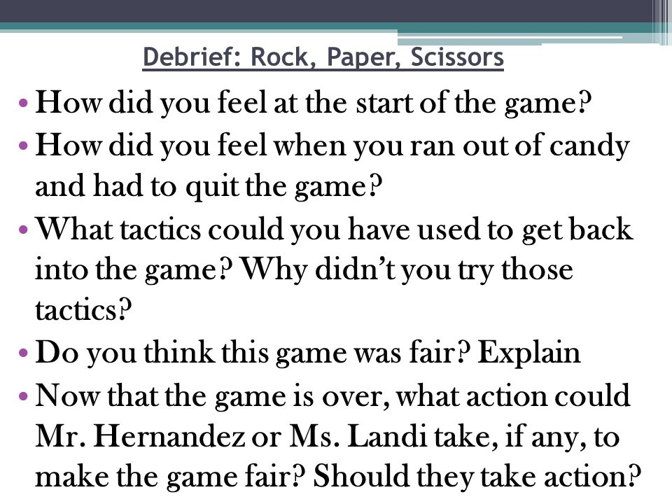 Debrief: Rock, Paper, Scissors
