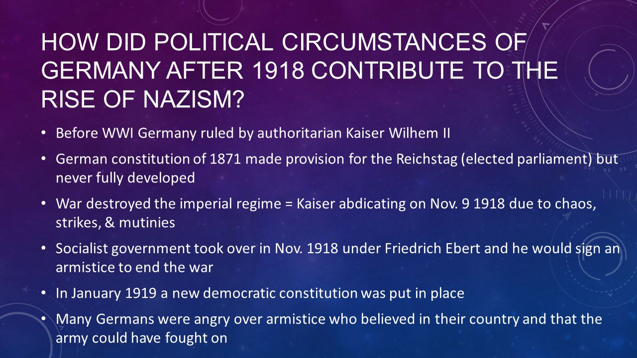 How did political circumstances of Germany after 1918 contribute to the rise of Nazism