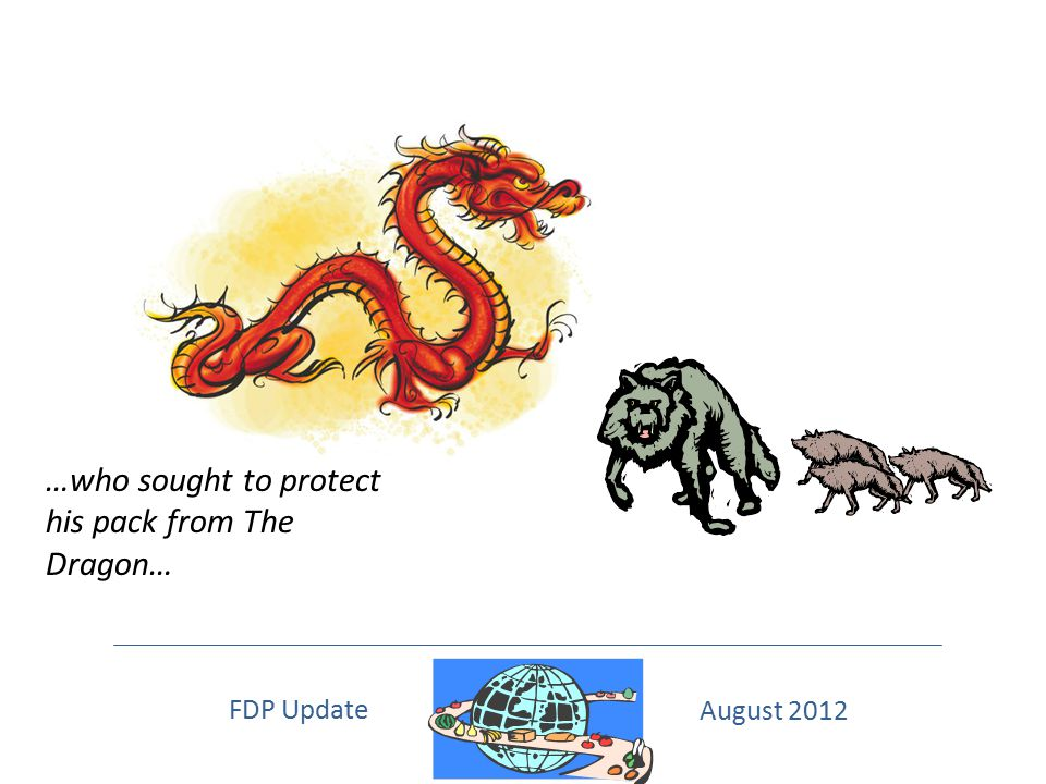 …who sought to protect his pack from The Dragon…