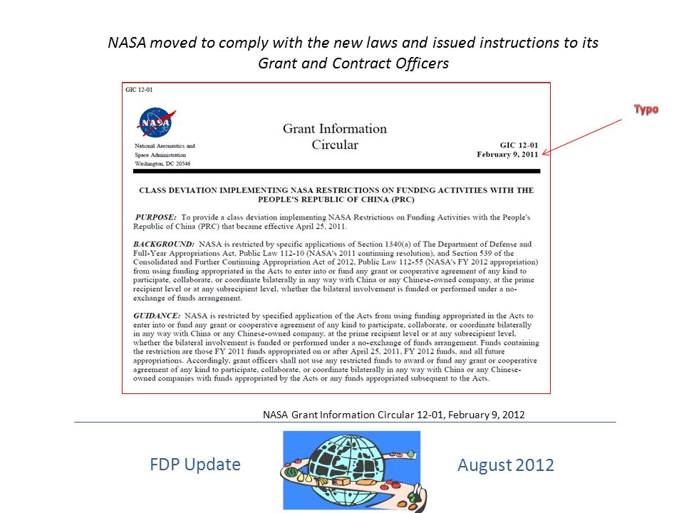 NASA moved to comply with the new laws and issued instructions to its Grant and Contract Officers