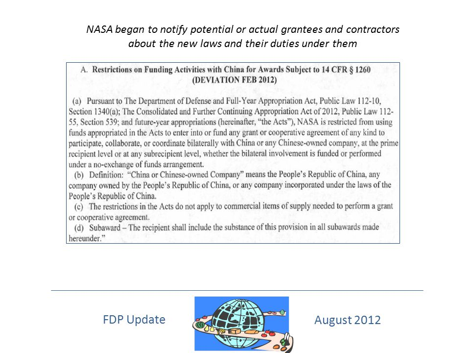 NASA began to notify potential or actual grantees and contractors about the new laws and their duties under them