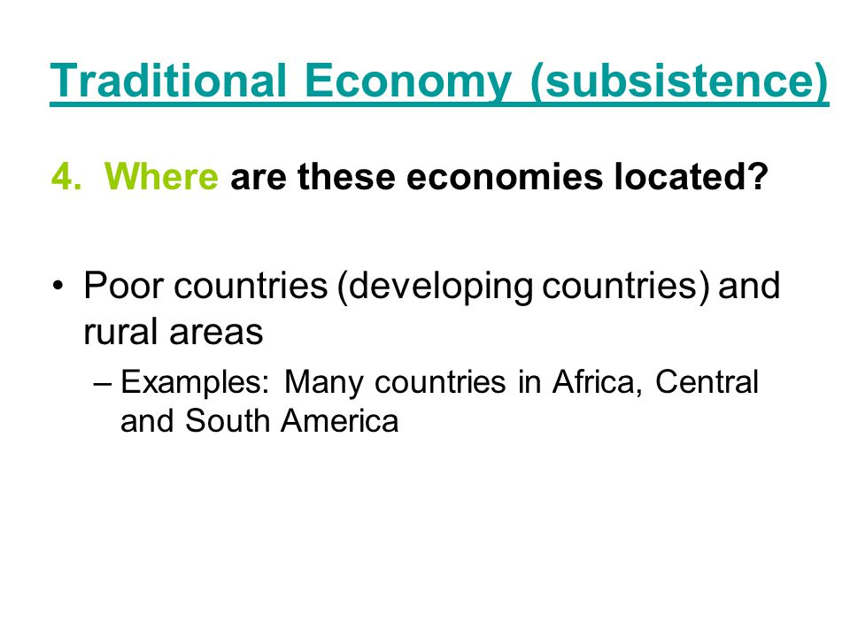 pure subsistence economy A economic systems of africa explain how most countries have a mixed economy located on a continuum between pure market and pure command.