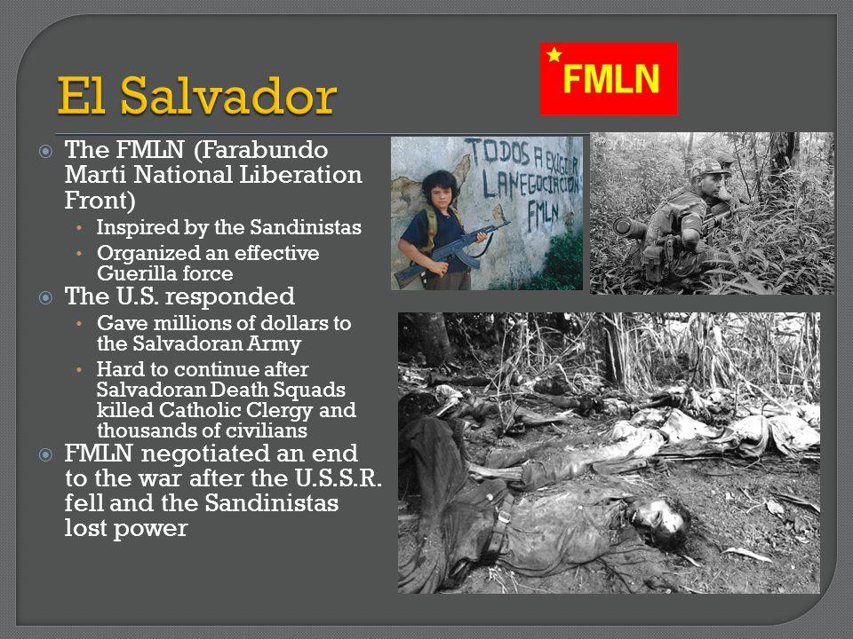 El Salvador The FMLN (Farabundo Marti National Liberation Front)