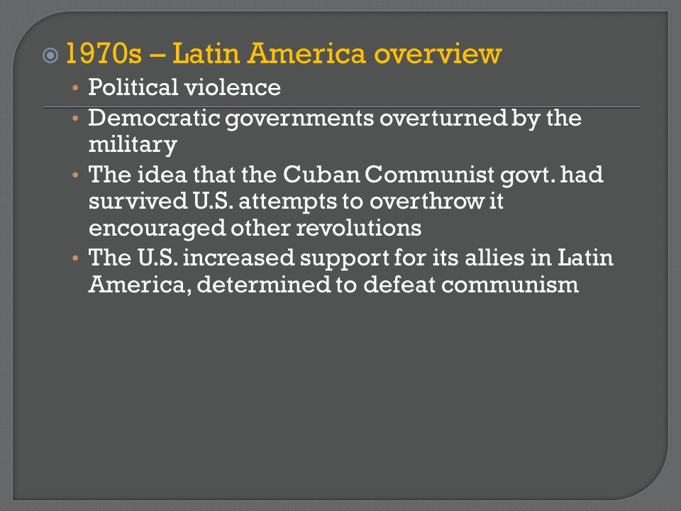 1970s – Latin America overview