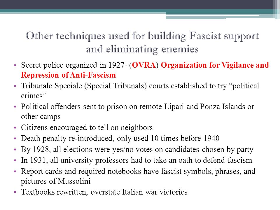Other techniques used for building Fascist support and eliminating enemies