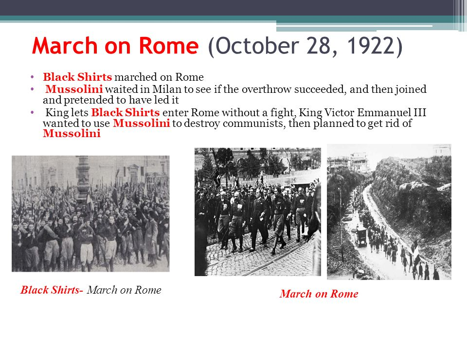 March on Rome (October 28, 1922)