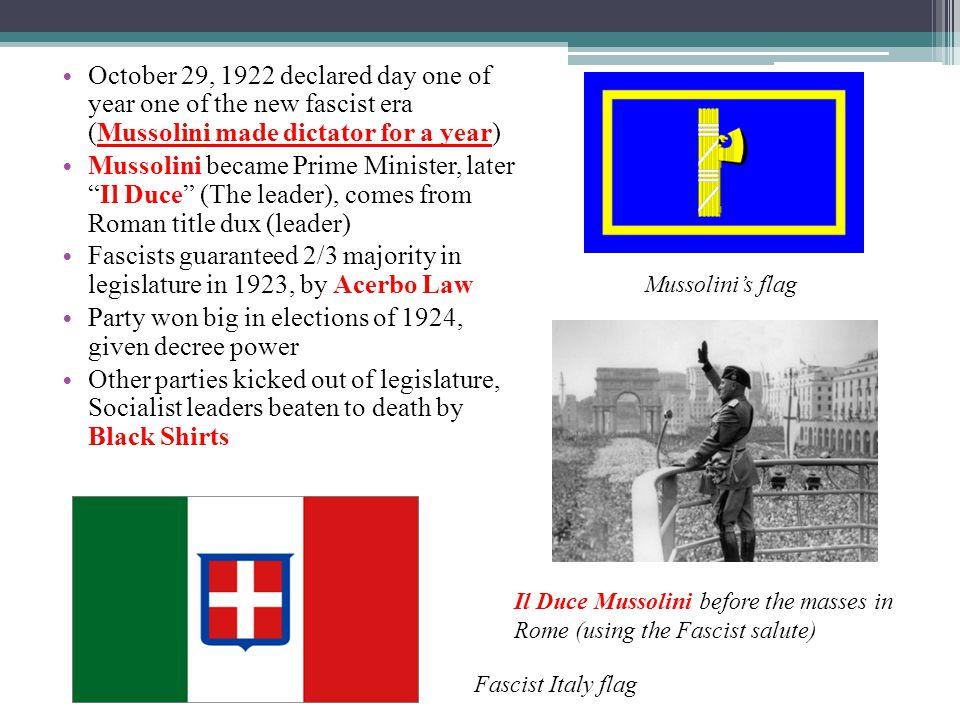 Fascists guaranteed 2/3 majority in legislature in 1923, by Acerbo Law