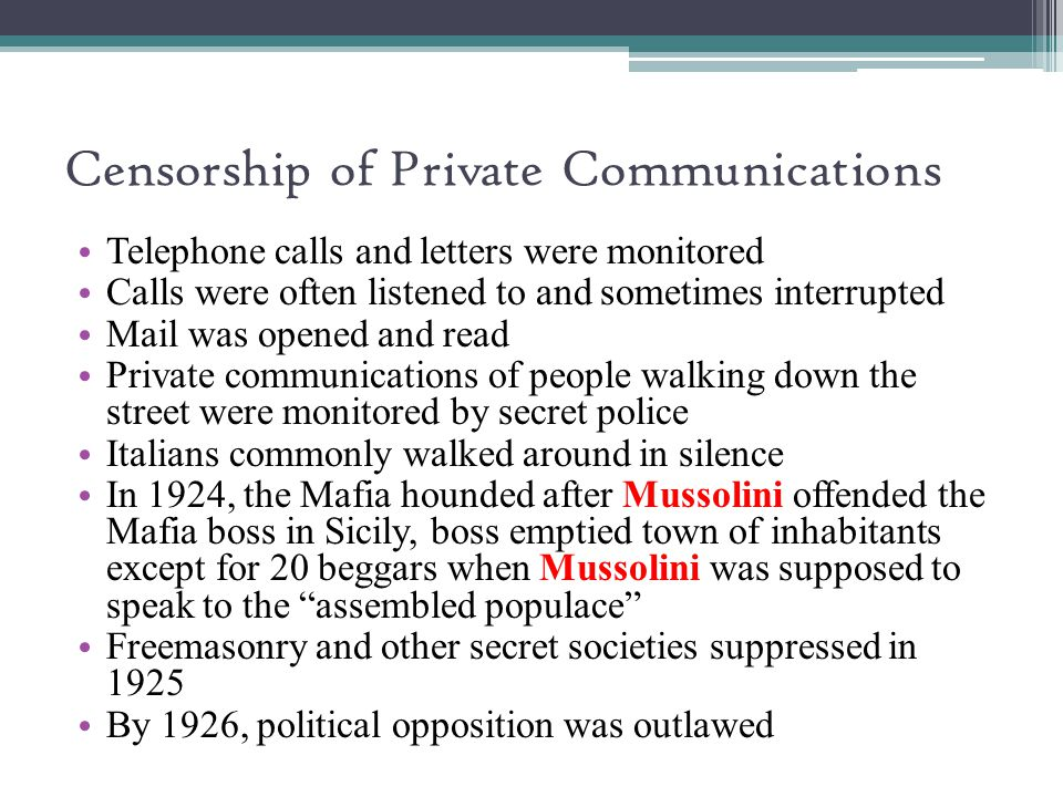 Censorship of Private Communications
