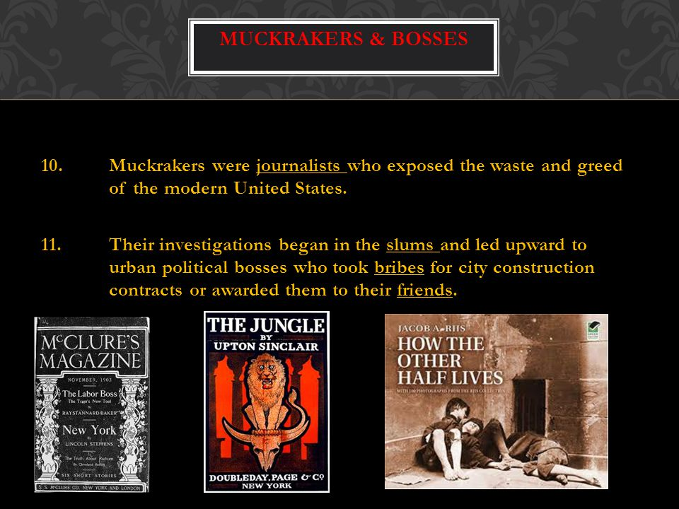 Muckrakers & Bosses