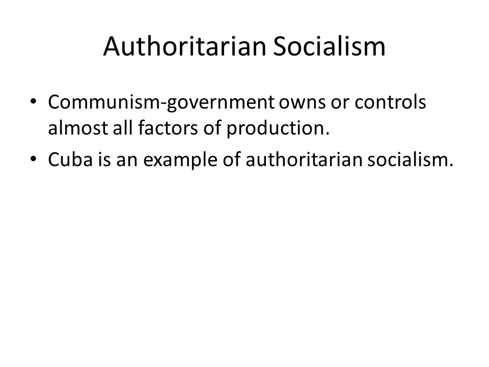 Authoritarian Socialism
