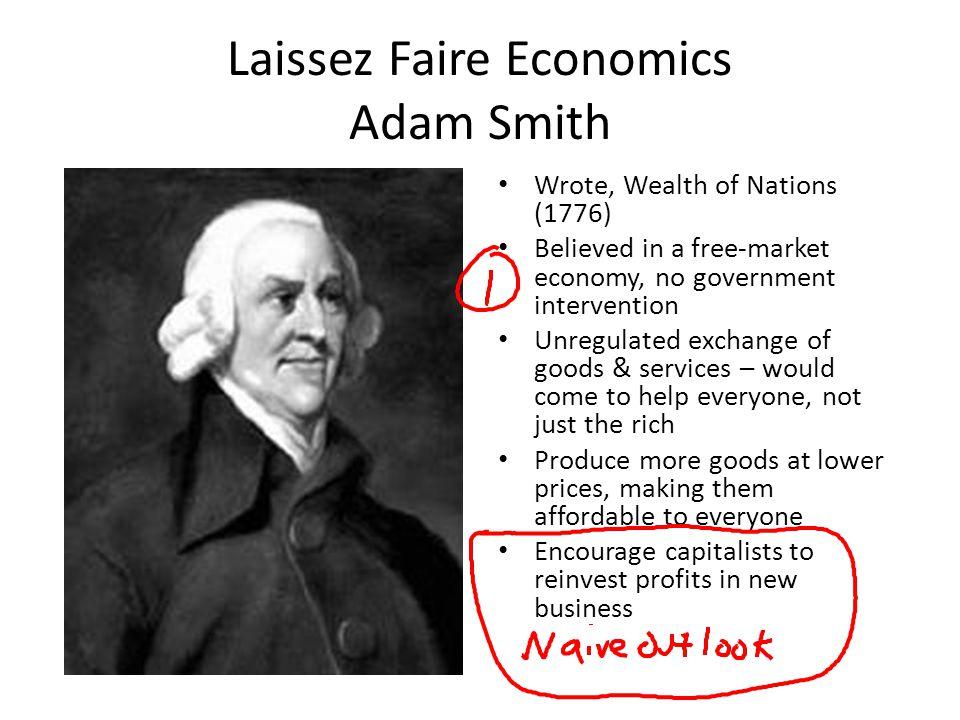 Laissez Faire Economics Adam Smith