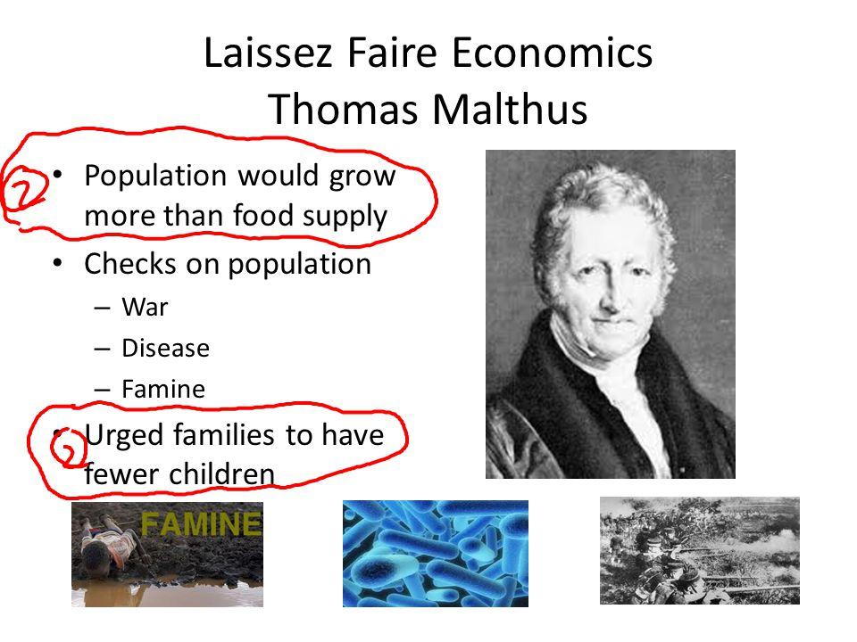 Laissez Faire Economics Thomas Malthus