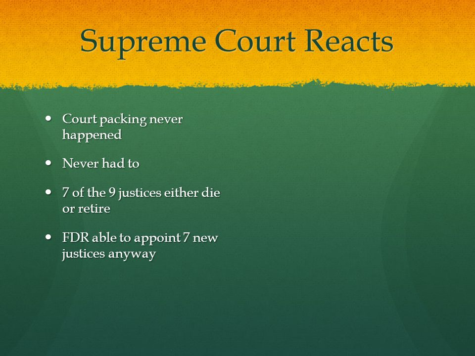 Supreme Court Reacts Court packing never happened Never had to