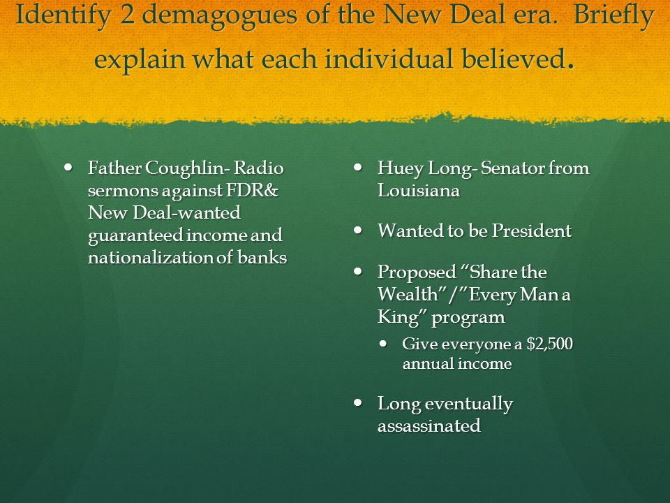 Identify 2 demagogues of the New Deal era