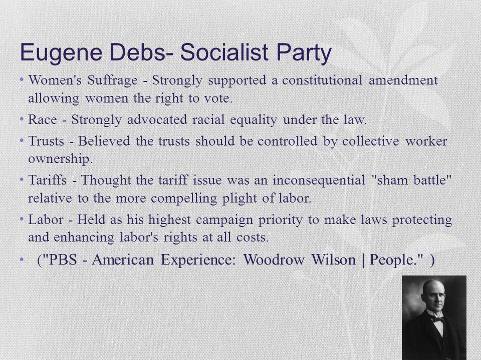 Eugene Debs- Socialist Party
