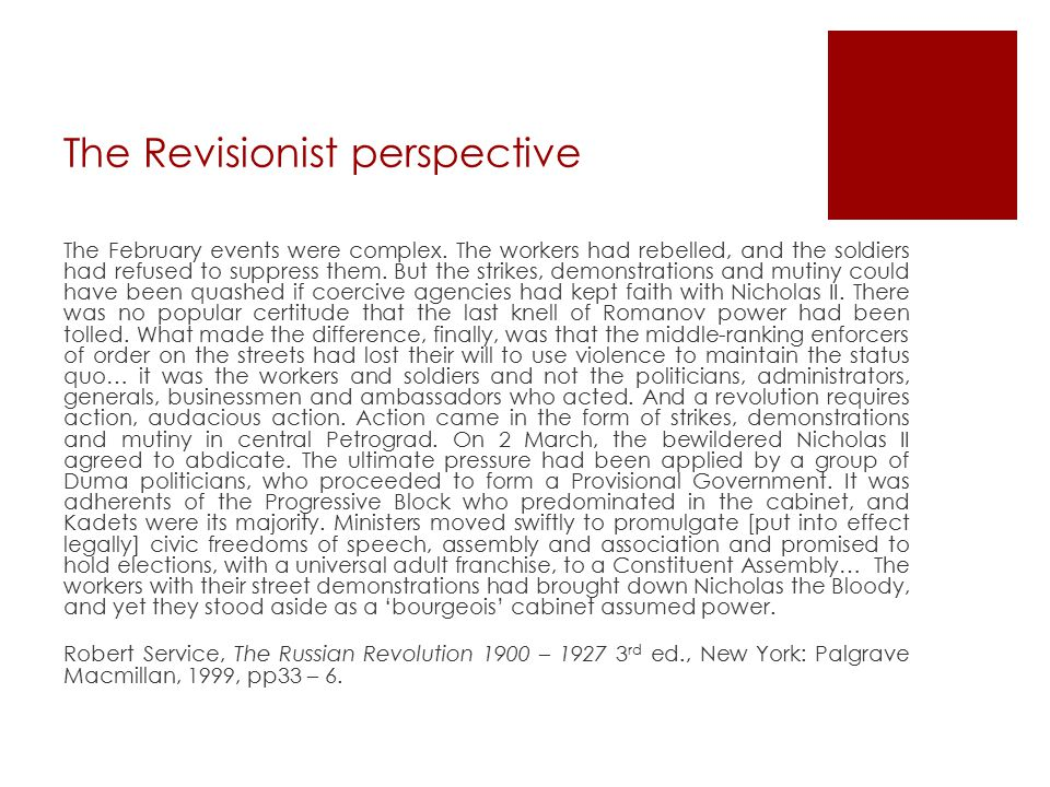 The Revisionist perspective