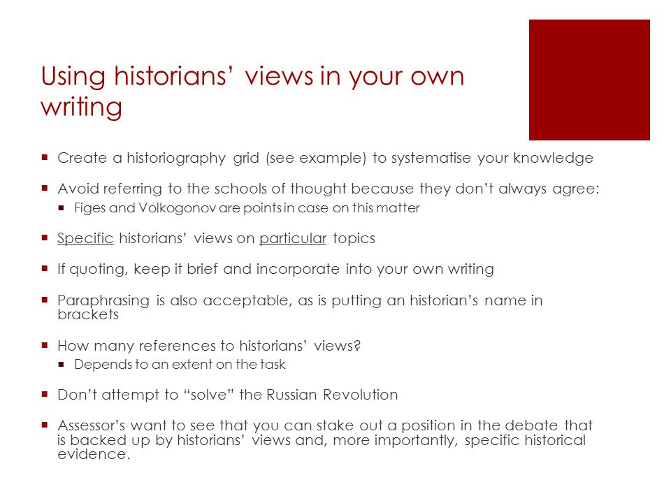 Using historians' views in your own writing
